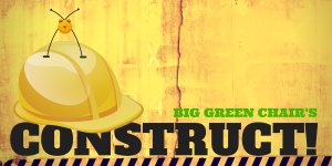 Big Green Chair's CONSTRUCT! Newsletter Logo