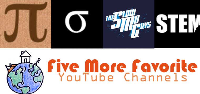 Five More Favorite YouTube Channels