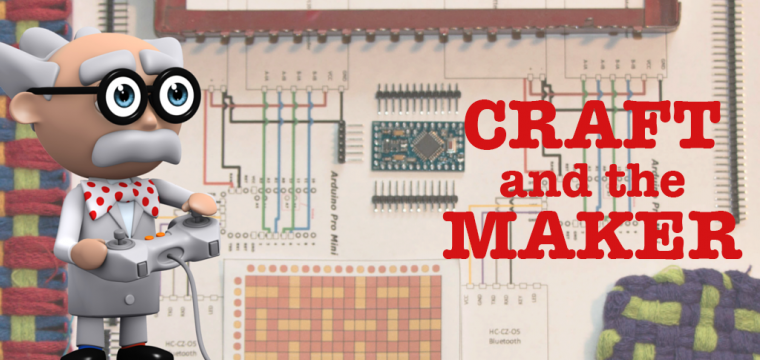 Craft and the Modern Maker Movement